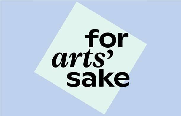 For Arts' Sake Podcast